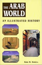 TheArabWorldAnIllustratedHistory