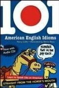 101 American English Idioms w/Audio CD
