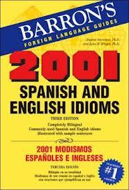 2001 Spanish and English Idioms