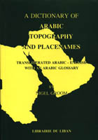 A Dictionary of Arabic Topography and Place Names