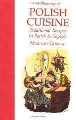 A Treasury of Polish Cuisine: Traditional Recipes in Polish and English