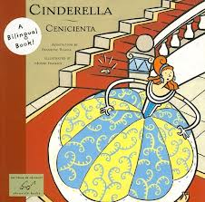Cinderella/Cenicienta: A Bilingual Book!