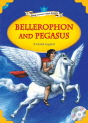 Classical Readers: Bellerophon and Pegasus (Level 1)