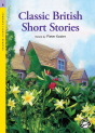 Classical Readers: Classic British Short Stories (Level 6)