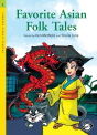 Classical Readers: Favorite Asian Folk Tales (Level 1)