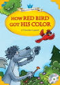 Classical Readers: How Red Bird Got His Color (Level 1)