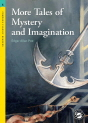 Classical Readers: More Tales of Mystery and Imagination (Level 5)