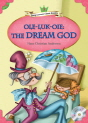 Classical Readers: Ole-Luk-Oie: The Dream God (Level 3)