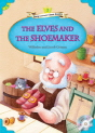 Classical Readers: The Elves and the Shoemaker (Level 2)