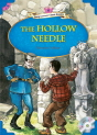 Classical Readers: The Hollow Needle (Level 6)