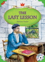 Classical Readers: The Last Lesson - Young Learners Classic Readers Level 5