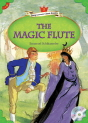 Classical Readers: The Magic Flute - Young Learners Classic Readers Level 5