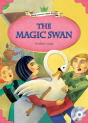 Classical Readers: The Magic Swan - Young Learners Classic Readers Level 3