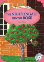 Classical Readers: The Nightingale and the Rose - Young Learners Classic Readers Level 3