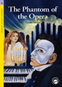 Classical Readers: The Phantom of Opera - Classic Readers Level 6