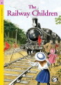 Classical Readers: The Railway Children - Classic Readers Level 2