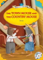 Classical Readers: The Town Mouse and the Country Mouse - Young Learners Classic Readers Level 1