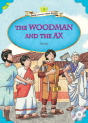 Classical Readers: The Woodman and the Ax - Young Learners Classic Readers Level 2