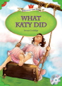 Classical Readers: What Katy Did - Young Learners Classic Readers Level 5