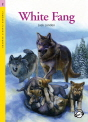 Classical Readers: White Fang - Classic Readers Level 2