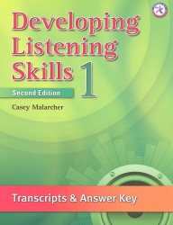 Developing Listening Skills 1, 2nd Ed. Answer Key