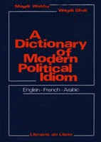 Dictionary of Modern Political  Idiom