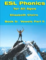 ESL Phonics for All Ages, Book Five: Vowels Part Two