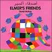 Elmer's Friends (English-Arabic)