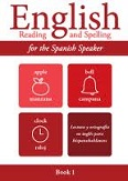 English Reading and Spelling for the Spanish Speaker Book 1