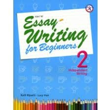 Essay Writing for Beginners 2, Student Book