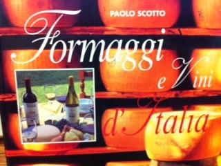 Formaggi e Vini d'Italia  (Cheese and Wine of Italy)