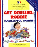 Get Dressed, Robbie/Habille-Toi, Robbie