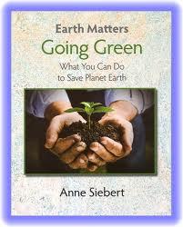 Going Green (Earth Matters)