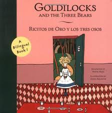 Goldilocks and the Three Bears/ Ricitos de Oro y los tres osos: A Bilingual Book!