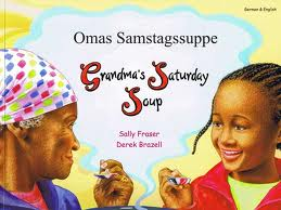 Grandma's Saturday Soup (German/English)