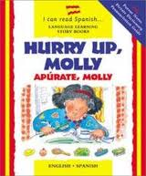 Hurry Up Molly/Apúrate Molly