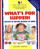 What's for Supper?/Que'est-ce qu'on mange ce soir? (Spanish)