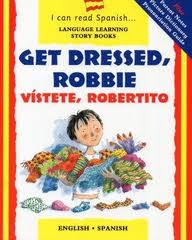 I Can Read Spanish Series: Get Dressed Robbie