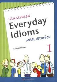 Illustrated Everyday Idioms 1, Student Book