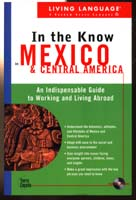 In the Know in Mexico and Central America