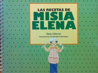 Las Recetas De Misia Elena