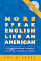 More Speak English Like an American w/audio CD