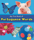 My First Book of Portuguese Words (Portuguese-English)