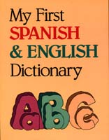 My First Spanish-English Dictionary