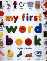 My First Word Book (Arabic-English)