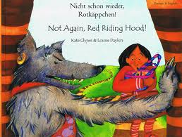 Not Again, Red Riding Hood (German/English)