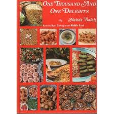 One Thousand and One Delights: Authentic Home Cooking of the Middle East