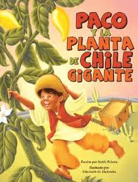 Paco and the Giant Chile Plant/Paco y La Planta de Chile Gigante