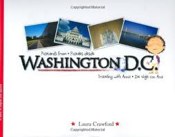 Postcards from Washington, D.C. / Postales desde Washington, D.C (Bilingual English/Spanish) (English and Spanish Edition)