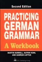 Practicing German Grammar  - A Workbook